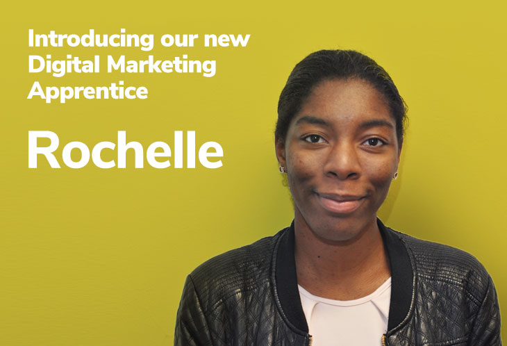 Introducing Rochelle, our new Digital Marketing Apprentice