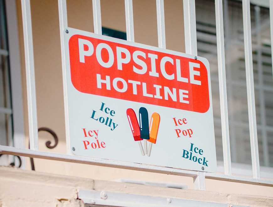 Photograph of Popsicle Hotline sign.